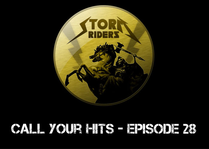 Storm Riders Call Your Hits Episode 28