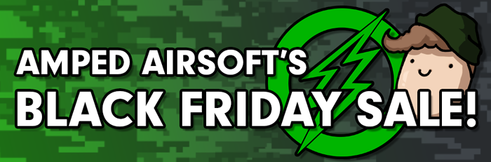 Amped Airsoft Black Friday 2019